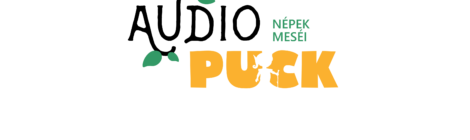 AudioPuck – Népek meséi: a Puck Bábszínház új sorozata