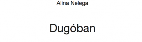 Alina Nelega: Dugóban