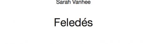 Sarah Vanhee: Feledés